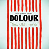Songtexte von Dolour - New Old Friends