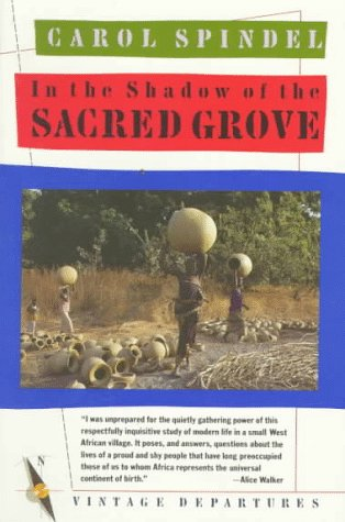 In the Shadow of the Sacred Grove (Vintage Departures) -