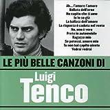 Le Piu' Belle Canzoni Di Luigi Tenco