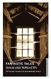 Fantastic Tales (Alma Classics) by Iginio Ugo Tarchetti (2013-04-15)