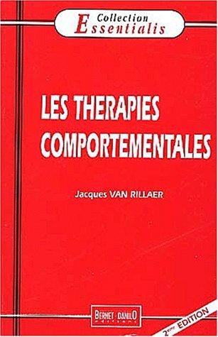 Les thérapies comportementales. 2ème édition