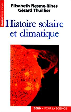 Histoire solaire et climatique par Elisabeth Nesme-Ribes
