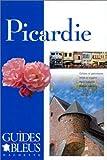 Guide Bleu : Picardie...