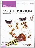 Manual Color en peluquería. Certificados de Profesionalidad (Cp - Certificado Profesionalidad)