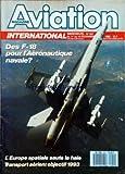 AVIATION MAGAZINE [No 951] du 01/12/1985 - LE BUDGET DE LA DEFENSE 1988 - EUROCOPTER - LA DECISION EST PRISE - ECONOMIE - LA SFIM FACE A LA TEMPETE - LE MCDONNELL DOUGLAS F-18 - LE GROUPE ALLEMAND MBB - DEFENSE - Lâ OPTION DOUBLE ZERO - Lâ APRES-LAVI - TECHNIQUE - LE BROMON BR-2000 - UN NOUVEL AVION REGIONAL - TRANSPORT - Lâ HEURE DES GRANDES MUTATIONS - BIG IS DIFFICULT - LA BATAILLE DES ORDINATEURS - LIBERALISATION AUX ANTIPODES - UTA-AIR FRANCE - INDUSTRIE - SCANNEURS AEROPORTES - MATRA MONT