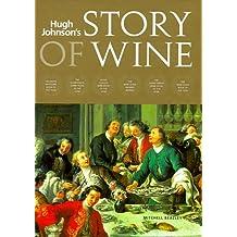 Hugh Johnson's Story of Wine