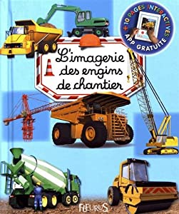 "Afficher ""L'imagerie des engins de chantier"""