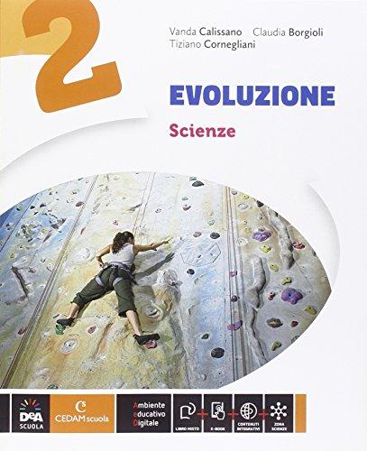 Evoluzione. Ediz. curricolare. Con espansine online. Per la Scuola media. Con e-book: 2