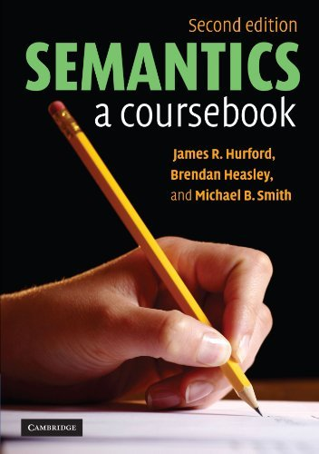 Semantics: A Coursebook by James R. Hurford (2007-05-21)