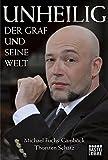 Unheilig: Der Graf und seine Welt (Lübbe Sachbuch)