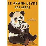 Le grand livre des bébés