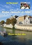 Minhas impressões da Itália: Roma em três dias (Portuguese Edition)
