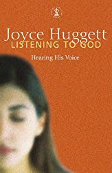 Listening To God: Hearing His Voice