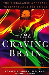 The Craving Brain: The BioBalance Approach to Controlling Addictions