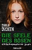 Image of Die Seele des Bösen: Erbarmungslose Jagd (Sadie Scott, Band 2)