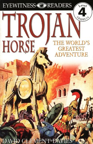 Trojan horse : the world's greatest adventure