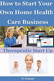 how to start home health care business.