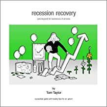 Recession Recovery: (And Beyond) for Businesses of All Sizes