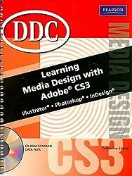 Learning Media Design W/Adobe CS3: Student Edition (DDC Learning)