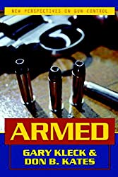 Armed: New Perspectives on Gun Control