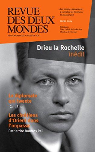 Revue des Deux Mondes mars 2014: Drieu la Rochelle indit