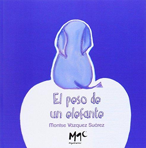 ELPESO DE UN ELEFANTE (Infantil)