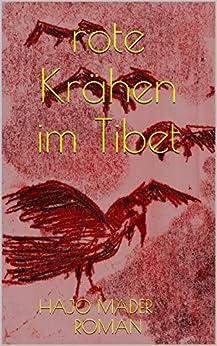 rote Krähen im Tibet