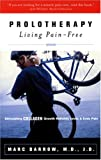 Prolotherapy: Living Pain-free