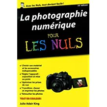 La Photographie numérique pour les Nuls, poche, 16e