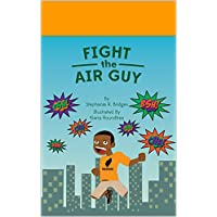 Fight the Air Guy (In Spirit Power and Truth for Children Book 3) (English Edition)