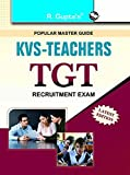 KVS-Teachers TGT Recruitment Exam Guide (Popular Master Guide)