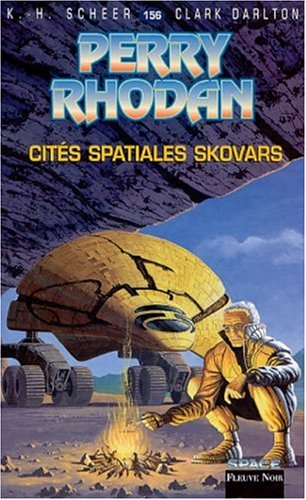 Perry Rhodan, tome 156 : Les Cités spaciales Skovars