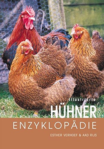 Illustrierte Hühner-Enzyklopädie (Vögel Illustrierte)
