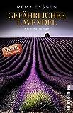 Gefährlicher Lavendel: Kriminalroman (Ein-Leon-Ritter-Krimi 3)