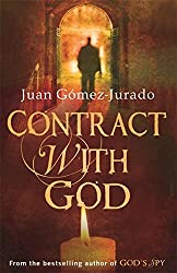 Contract with God by J.G. Jurado (2009-08-20)