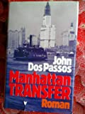 Manhattan Transfer - John dos Passos - Deutsch Paul Baudisch - Deutsche Buchgemeinschaft