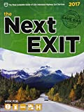 The Next Exit 2017: USA Interstate Highway Exit Directory (Next Exit: USA Interstate Highway Exit Directory)