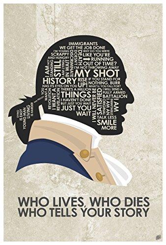 Northwest Art Mall Hamilton Musical,Wer Leben, die Stirbt die Ihre Geschichte Wort Sagt Kunstdruck Poster von Künstler Stephen Poon. 12x18 inch