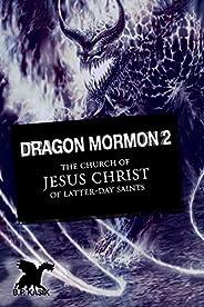Dragon Mormon 2: Doop Door Vuur