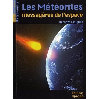 Les météorites - messagères de l'espace