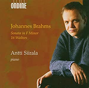 Johannes Brahms: Sonata in F minor; 16 Waltzes
