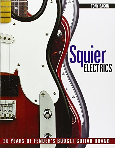 squier-electrics-30-years-of-fenders-budget-guitar-brand-by-tony-bacon-2012-01-17