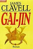 Gai-Jin. Roman - James Clavell
