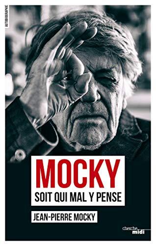 Mocky soit qui mal y pense (2) par Jean-Pierre MOCKY