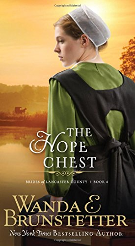 The Hope Chest Brides Of Lancaster County