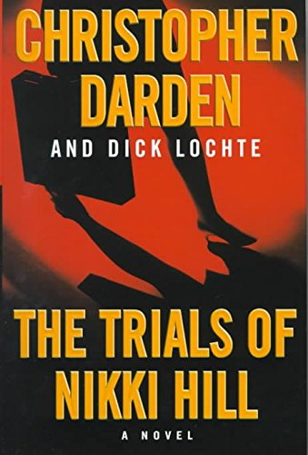 the-trials-of-nikki-hill-by-author-christopher-darden-published-on-october-1999