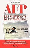 AFP Les survivants de l'Information