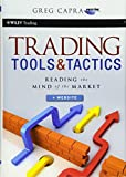 Trading Tools and Tactics: Reading the Mind of the Market + Website (Wiley Trading)