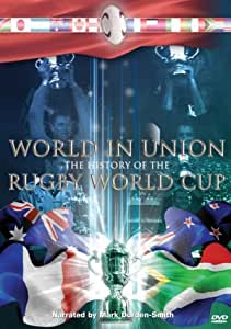 World In Union - The History Of The Rugby World Cup [DVD]