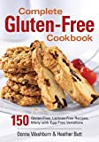 Complete Gluten-free Cookbook: 150 Gluten-free, Lactose-free Recipes, Many with Egg-free Variations: Written by Donna Washburn, 2007 Edition, Publisher: Robert Rose Inc [Paperback]